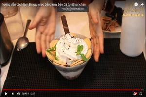hướng dẫn cách làm Bingsu oreo bằng máy bào đá tuyết kahchan
